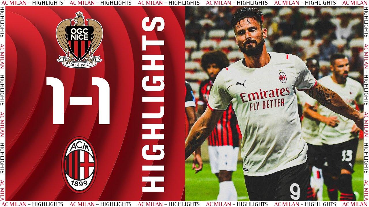 Highlights   Giroud scores: Nice 1-1 AC Milan