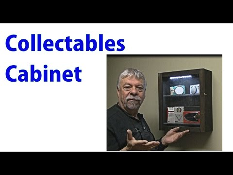 Make a Collectables Cabinet