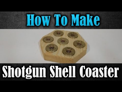 Creative Idea for Shotgun Shell   How to make a Shotgun Shell Coaster
