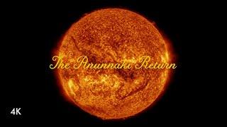 Heaven / The Anunnaki Return