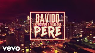 Davido - Pere (Official Video) ft. Rae Sremmurd, Young Thug
