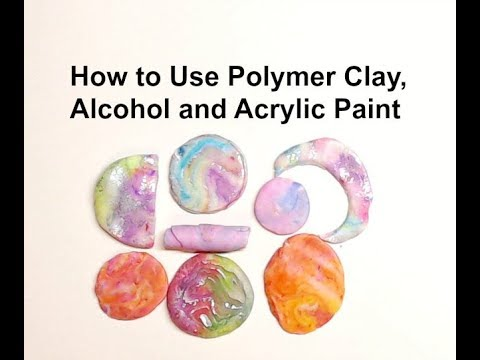 How to Use Polymer Clay, Alcohol and Acrylic Paint