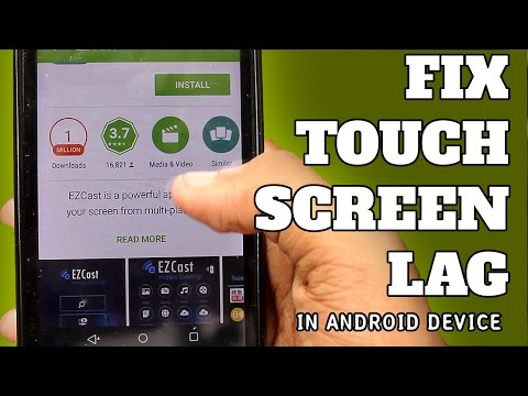 Fix Touch Screen Lag in Android (Micromax Unite 2)