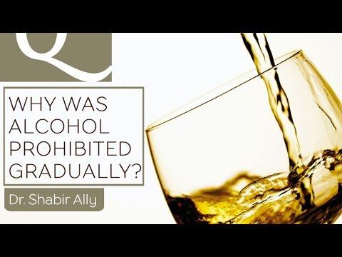 Q&A: Why Was Alcohol Forbidden Gradually in Islam?   Dr. Shabir Ally