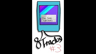 8 Tracks Episode 3 - Songs Featured in Movies