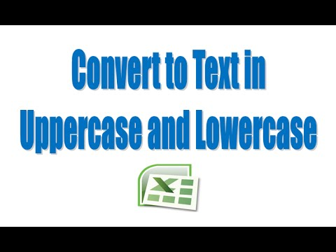 How to Convert Text in Uppercase and Lowercase in Excel