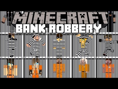 Minecraft BANK ROBBERY MOD / FIGHT OFF PRISONERS AND WATCH COPS SAVE THE BANK!! Minecraft