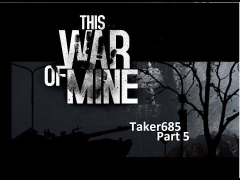 This War of Mine Part 5