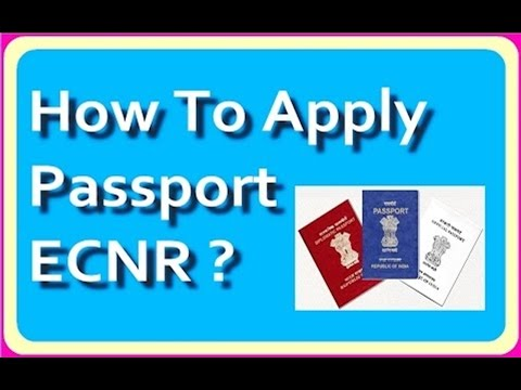 What Is ECNR | How To Apply For ECNR Passport INDIA