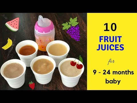 10 Healthy Fruit Juices ( for 9 - 24 months baby ) {sugarfree} juices for 9+ months baby & toddlers