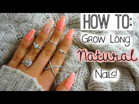 How To: Grow Long Natural Nails!