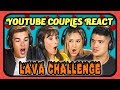 YOUTUBE COUPLES REACT TO LAVA CHALLENGE The Floor Is Lava Challenge