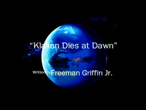Klaxon Dies at Dawn - Title Card Opening