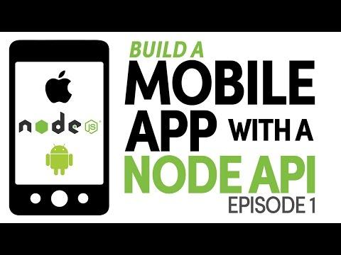 Build a Mobile App with a Node API