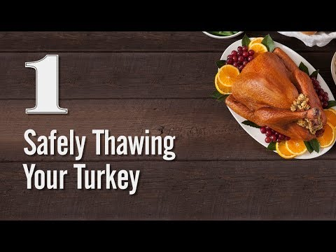 Turkey Tips - Safely Thawing Your Turkey