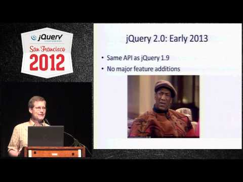 jQuery Conference 2012 SF State of jQuery - Part1 - jQuery Core