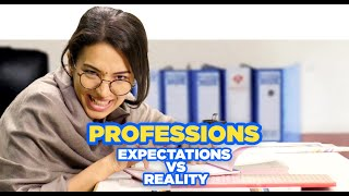 ScoopWhoop: Professions - Expectation vs Reality