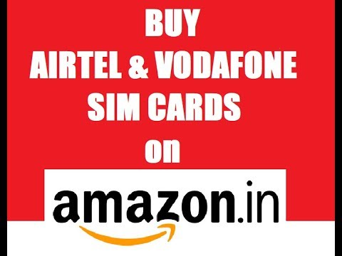 buy vodafone and airtel sim cards on  Amazon