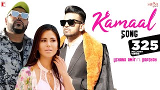 Kamaal | Uchana Amit | ft. | Badshah | Official Music Video | New Hindi Song 2019