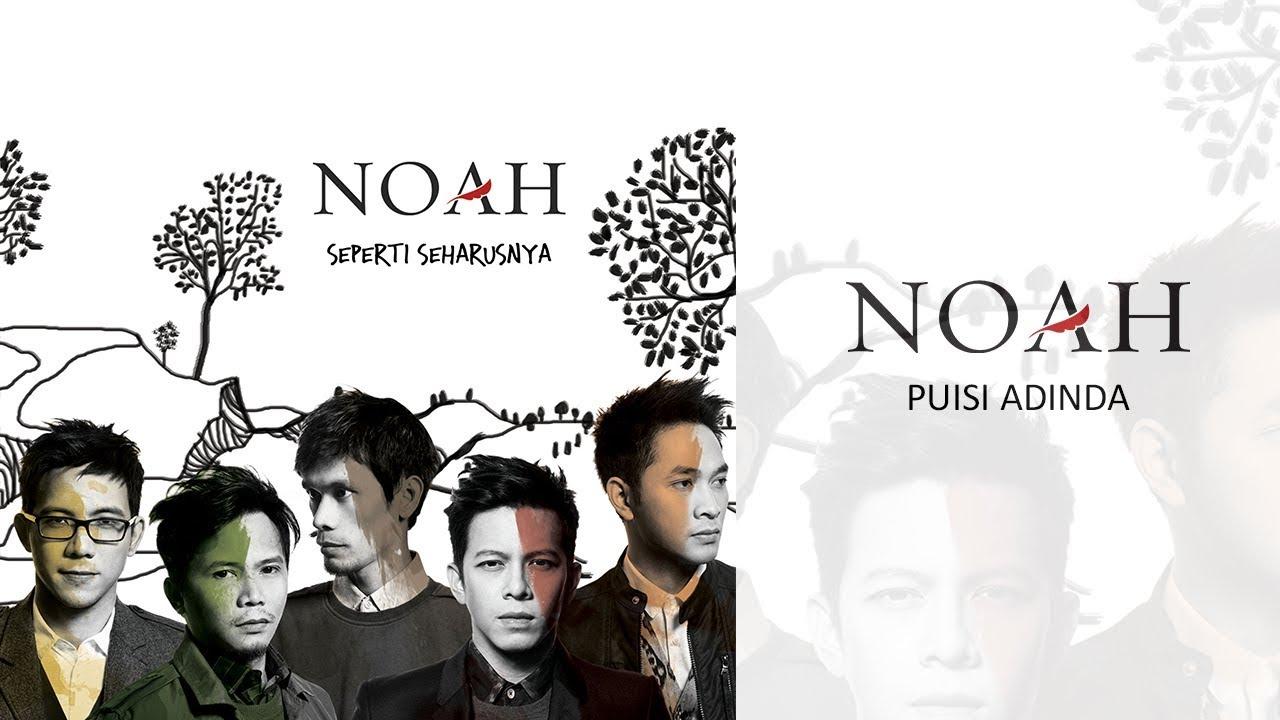 Noah - Puisi Adinda