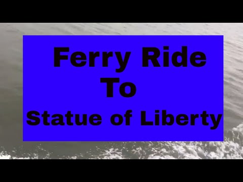 Ferry Ride to Statue of Liberty | New York City | NYC