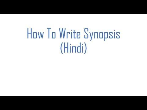 How To Write Synopsis (Hindi)