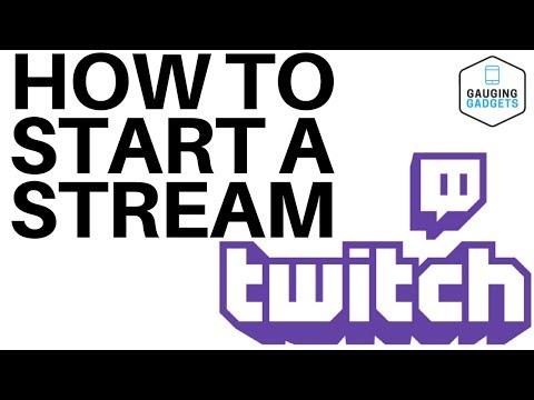 How To Start A Twitch Stream  - Twitch Tutorial