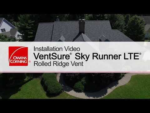 Roofing Installation Guide: VentSure®  Sky Runner LTE® Rolled Ridge Vent