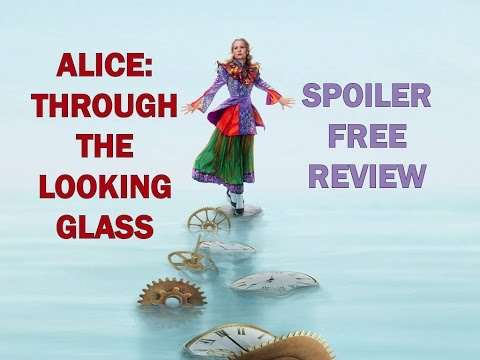 Alice: Through the Looking Glass Spoiler Free Review