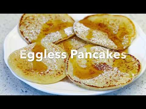 How to make pancakes || no egg pancakes