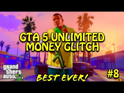 GTA 5 UNLIMITED MONEY GLITCH STORYMODE 100% WORKS!! II BEST WAY EVER II MONEY GLITCH PART 8