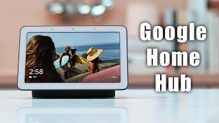 An In Depth Look at the Google Home Hub