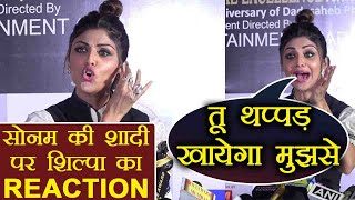 Sonam Kapoor - Anand Ahuja Wedding: This is how Shilpa Shetty