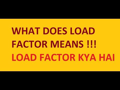 What Does Load Factor Means !! LOAD FACTOR KYA HAI !!