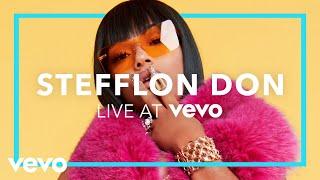 Stefflon Don - Stefflon Don (Live At Vevo)