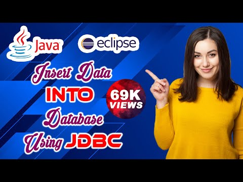 How To : Insert Data Into Database In Java Using JDBC With Eclipse IDE