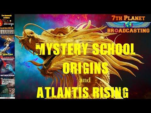 Mystery School Origins and Atlantis Rising (1 of 2)