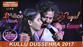 PAYAL THAKUR || RAJA HASAN || KULLU DUSSEHRA|| 2K17