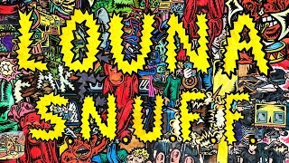 LOUNA - S.N.U.F.F. / OFFICIAL VIDEO / 2019