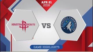 Houston Rockets vs Minnesota Timberwolves Game 3: April 21, 2018