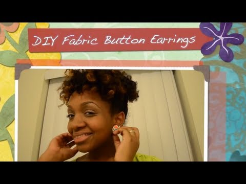 DIY: How To Make Fabric Button Earrings