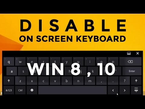 How to disable on screen keyboard windows 8, 10   Disabling touch keyboard in windows 10.