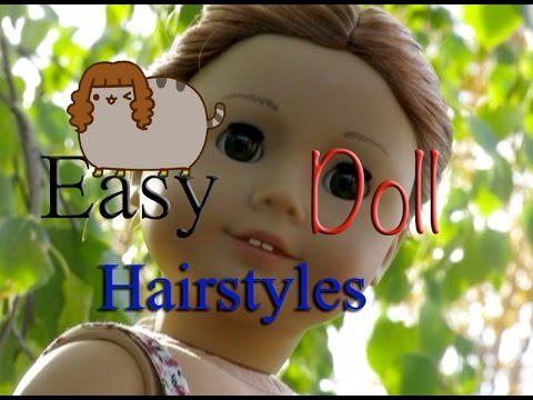 Easy Hairstyles for your American Girl Dolls!