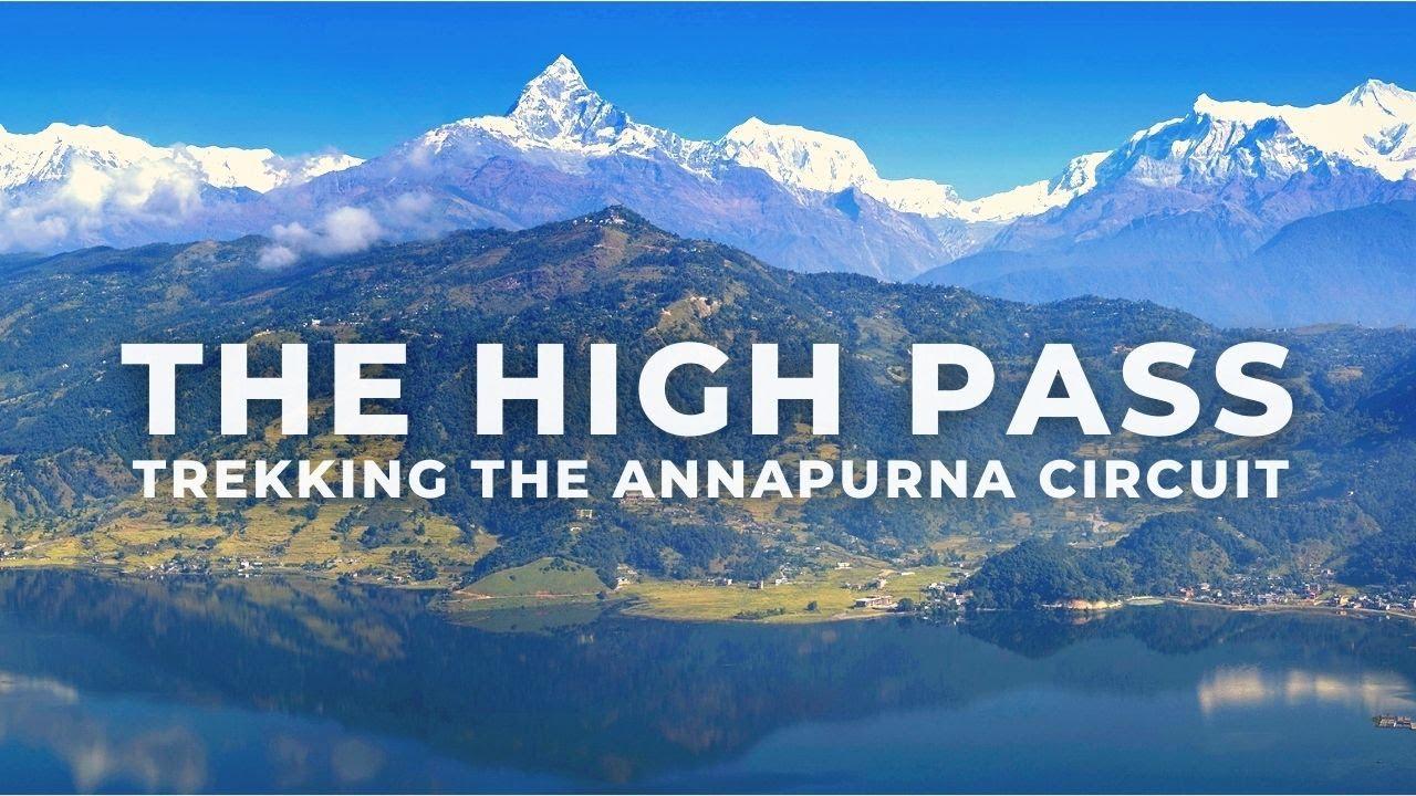 Annapurna Circuit Trek in Nepal - THE HIGH PASS