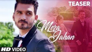 Song Teaser : Mera Jahan | Gajendra Verma | Video Song  Releasing  26th July 2017