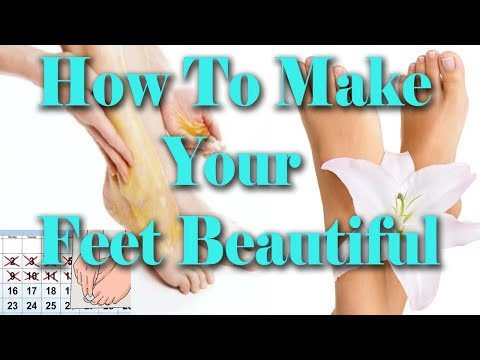 How to Make Your Feet Beautiful|Make Your Feet Beautiful
