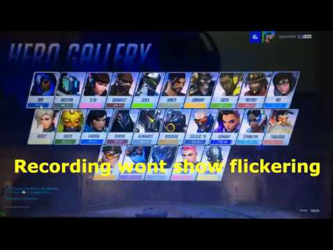 Overwatch Screen Flicker\Flashing Fix