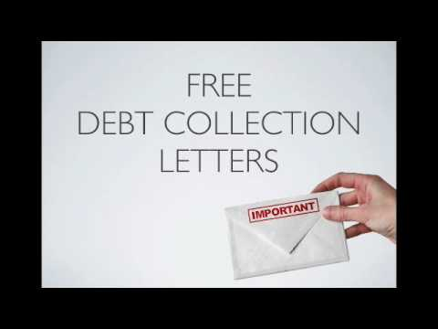 Watch This To Get Free Debt Collection Letters