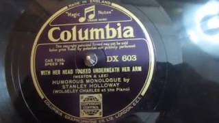 With With Her Head Tucked Underneath Her Arm  Stanley Holloway  78 Rpm