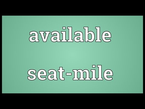 Available seat-mile Meaning